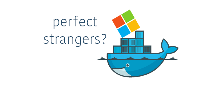 Docker – Is this Windows last stand?..